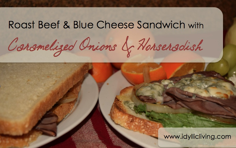 Roast beef and blue cheese sandwich with caramelized onions and ...