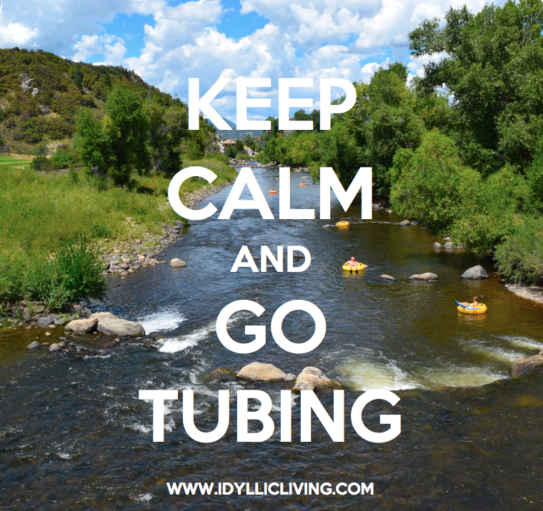 Keep Calm and Go Tubing