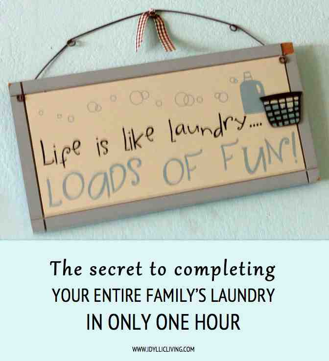 The secret to completing your entire family's laundry in only one hour